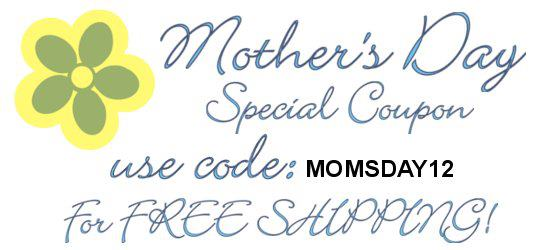 Mother's Day Coupon MOMSDAY12